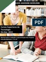 Manual de Cursos Superiores de Tecnologia Online - Projetos Inter i e II 2015