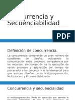 Concurrencia y Secuenciabilidad