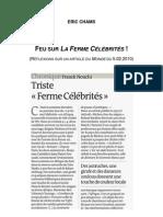 Feu sur La Ferme Célébrités - par Eric CHAMS (2010)