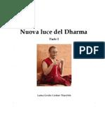 Lama Geshe Gedun Tarchin - Nuova Luce Del Dharma - Parte I