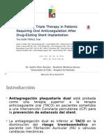 Duración Terapia Triple en pacientes con Stent Medicados y TACO
