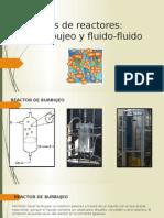 Reactores Burbuja y Fluido-fluido