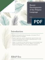 Recent Developments of the Filipino Language