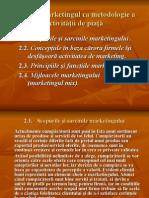 Marketingul ca metodologie a activităţii de piaţă