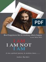 I AM, I AM NOT, I AM Part I