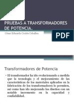PRUEBAS A TRANSFORMADORES DE POTENCIA.pptx