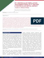 Case Report- Ventricular Fibrillation and Atrial Tachyarrhythmia in 4th Decade Restrictive Ventricular Septal Defect