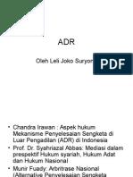 ADR Pustaka Dan Laitihan Awal