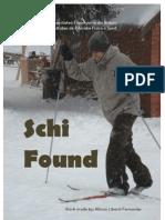 Schi Found