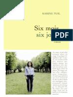 Six mois, six jours - Karine Tuil