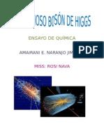 El dichoso Bosón de Higgs