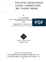 The Catalytic Oxidation of Organic Compounds in the Vapor Ph