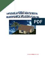 Modelagem Em Maquete Eletrônica Em Auto CAD 3D