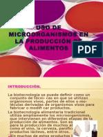 Uso de Microorganismos en La Producción de Alimentos