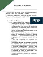 O PRESIDENTE DA REPÚBLICA PORTUGUESA