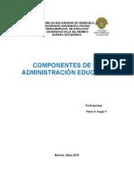 Componentes Básicos de La Administración Educativa