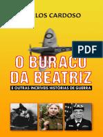 Buraco Da Beatriz, O - Carlos Cardoso