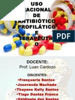 Uso Racional de Antibiótico Profilatico e Terapeutico