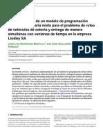 Implementacion de un modelo de programacion lineal entera mixta para problemas de colecta y entrega con ventanas de tiempo en la empresa Lindley SA