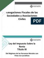 Obligaciones Fiscales de Las Sociedades y Asociaciones Civiles