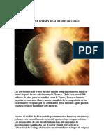 Cómo Se Formó Realmente La Luna