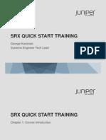 SRX Quick Start June 2013