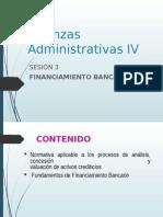 Sesion 3 Finanzas Administrativas IV Financiamiento Bancario
