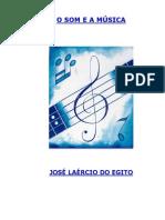 O Som E Música. José Laércio Do Egito