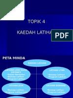 KECERGASAN FIZIKAL (T4)