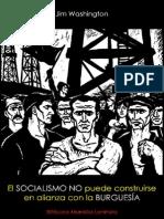 Jim Washington; El socialismo no puede construirse en alianza con la burguesía, 1980.pdf