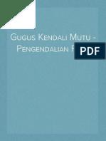 Gugus Kendali Mutu - Pencegahan PMS