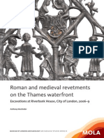 Roman and medieval revetments on the Thames waterfront; excavations at Riverbank House, City of London, 2006-9