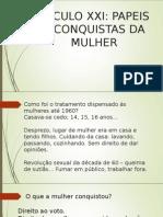 A Mulher No SÉCULO XXI