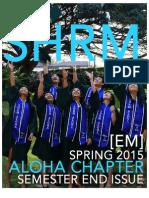 The SHRM Aloha E-Magazine-Spring 2015 Semester-End