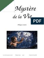 Le Mystère de La Vie (2006)