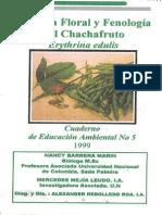 Biología Floral y Fenología Del Chachafruto