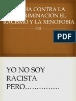 Lucha Contra La Discriminacion y El Racismo