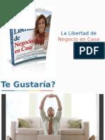 Presentación de Negocio en Casa. Por Alberto Mayorga