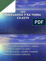 161 - Navengando Pra Terra Celeste