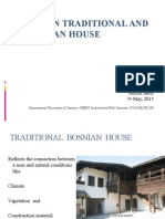 Bosnain Traditional and Ottoman House