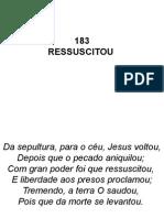 183 - Ressucitou