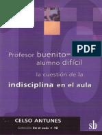Profesor Buenito Alumno Difícil