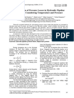 Determination of Pressure Losses in Hydraulic Pipeline Systems by Considering Temperature and Pressure
