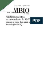 13-05-2015 Diario Matutino Cambio de Puebla - Alustiza No Asiste a Reconocimiento de RMV; Pajoy Presente Pese Denigrar Al Puebla