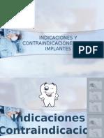 Indicaciones y Contraindicaciones para implantes