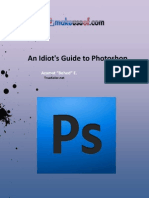 An idiots Guide to Photoshop