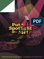 Put a Spotlight on Me!