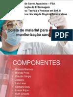 Coleta de material para exames e monitorização cardíaca - FSA - Faculdade Santo Agostinho 2015.1