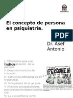 El Concepto de Persona en Psiquiatría