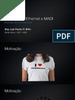 Áudio sobre Ethernet x MADI